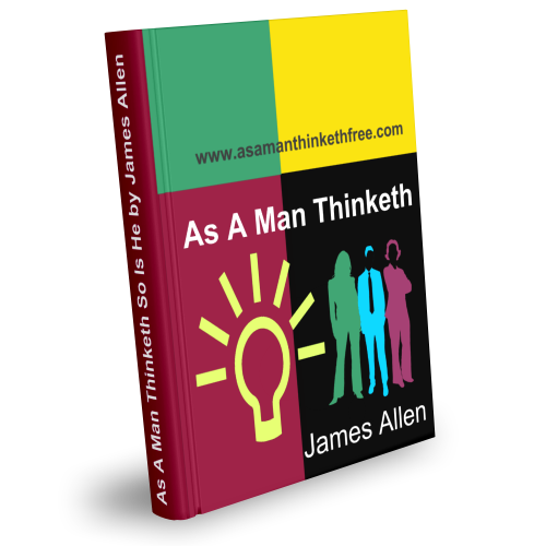 Image - As A Man Thinketh So Is He by James Allen Free eBook